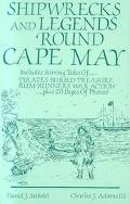 Shipwrecks and Legends Round Cape May