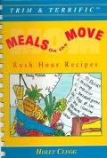 Meals on the Move Rush Hour Recipes