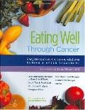Eating Well Through Cancer Easy Recipes & Recommendations During & After Treatment
