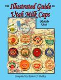 Illustrated Guide to Utah Milk Caps