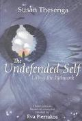 Undefended Self Living the Pathwork