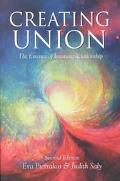 Creating Union The Essence of Intimate Relationship