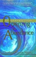 Opening To Abundance A 30-Day Process Of Self-Discovery
