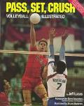 Pass, Set, Crush Volleyball Illustrated