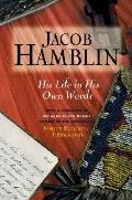 Jacob Hamblin His Life in His Own Words