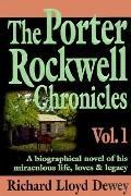 Porter Rockwell Chronicles