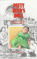Patty Reed's Doll The Story of the Donner Party
