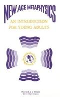 New Age Metaphysics An Introduction for Young Adults