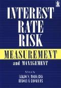 Interest Rate Risk Measurement and Management