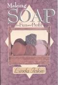 Making Soap for Fun and Profit