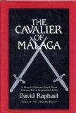 The Cavalier of Malaga