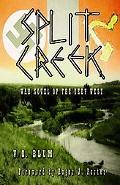 Split Creek War Novel of the Deep West