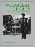 Woodleaf Legacy The Story of a California Gold Rush Town