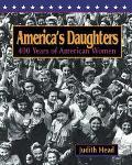 America's Daughters 400 Years of American Women