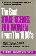 Best Stage Scenes for Women for the 1980's