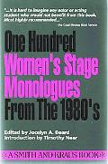 100 Women's Stage Monologues from the 1980's