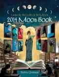 2014 Moon Book : Living by the Light of the Moon