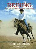 Reining:art of Performance in Horses