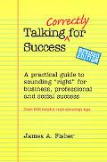 Talking Correctly for Success A Practical Guide to Sounding
