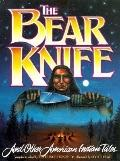 Bear Knife and Other American Indian Tales