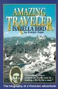 Amazing Traveler Isabella Bird