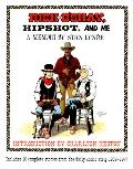 Rick O'Shay, Hipshot, and Me A Memoir by Stan Lynde