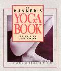 Runner's Yoga Book A Balanced Approach to Fitness