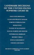 Landmark Decisions of the United States Supreme Court III