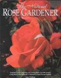 Natural Rose Gardener