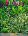 Herbs Growing & Using the Plants of Romance