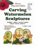 Carving Watermelon Sculptures : Watermelon Carving