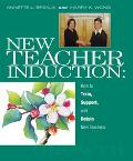 New Teacher Induction How to Train, Support, and Retain New Teachers