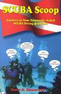 Scuba Scoop Answers to Your Commonly-Asked Scuba Diving Questions