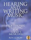 Hearing and Writing Music Professional Training for Today's Musician