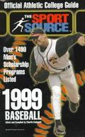 1999 Baseball: Official Athletic College Guide
