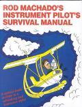 Rod Machado's Instrum.pilot's Surv.man.