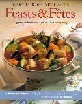 Feasts and Fetes: Elegantly Healthful Menus for Do-Ahead Entertaining - Martha Rose Rose Shu...
