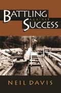 Battling Against Success
