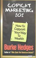 Copycat Marketing 101 How to Copycat Your Way to Wealth