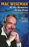 Mac Wiseman: All My Memories Fit For Print
