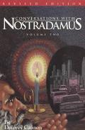 Conversations With Nostradamus His Prophecies Explained