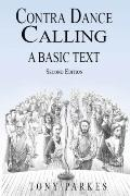 Contra Dance Calling : A Basic Text