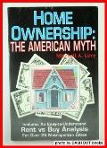 Home Ownership: The American Myth