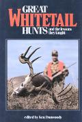 Great Whitetail Hunts And the Lessons They Taught
