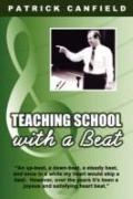 Teaching School With A Beat