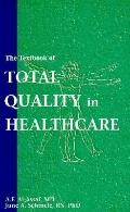 Textbook of Total Quality in Healthcare