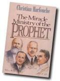 Miracle Ministry of the Prophet