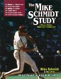 Mike Schmidt Study Hitting Theory, Skills and Technique