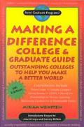 Making a Difference College & Graduate Guide Outstanding Colleges to Help You Make a Better ...