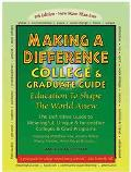 Making a Difference College & Graduate Guide Education to Shape the World Anew